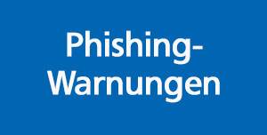 Phishing-Warnungen